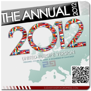 THE ANNUAL 2012. 'United Europe' Version Mixed by Damyan29