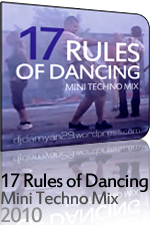 17 Rules Of Dancing - Mini Techno Mix (DJ Damyan29)
