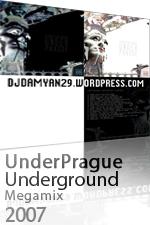 UnderPrague Underground Dj Megamix DjDamyan29